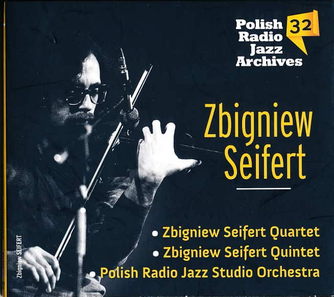 Zbigniew Seifert Polish Radio Jazz Archives       vol. 32